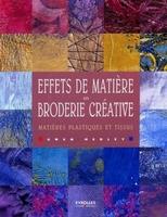 Gwen Hedley - Effets de matière en broderie créative