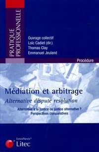 Médiation et arbitrage - Alternative dispute résolution