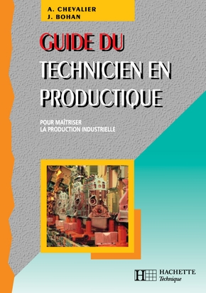 Guide du technicien en productique