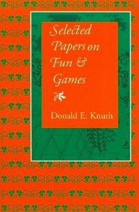 Selected Papers on Fun Games