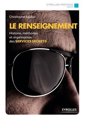 Christophe Soullez - Le renseignement