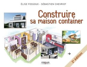 E.Fossoux, S.Chevriot- Construire sa maison container