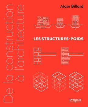 De la construction à l'architecture - volume 1