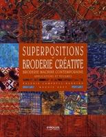 Maggie Grey - Superpositions en broderie créative