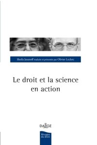 Le droit et la science en action - 1re ed.