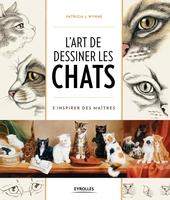 P.Wynne - L'art de dessiner les chats