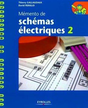 T.Gallauziaux, D.Fedullo- Mémento de schémas électriques - 2