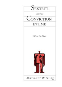 Sextett suivi de conviction intime