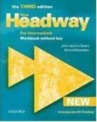 New headway, third edition pre-intermediate: workbook without key