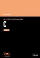 Mathieu Nebra - Apprenez à programmer en C