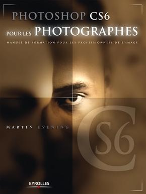 M.Evening- Photoshop cs6 pour les photographes