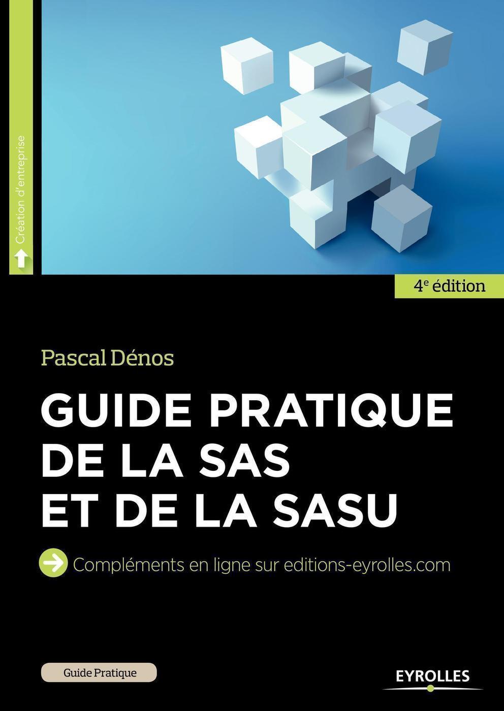 Le mémento de la SAS et de la SASU. Juridique, fiscal et social 6e édition - Revue fiduciaire