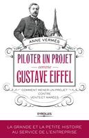 A.Vermès - Piloter un projet comme gustave eiffel