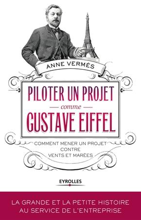 A.Vermès- Piloter un projet comme gustave eiffel