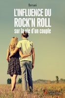 L'influence du rock'n roll sur la vie d'un couple