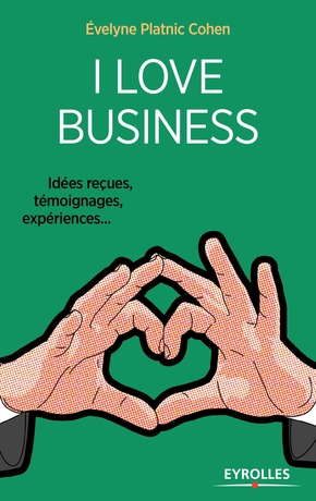 Évelyne Platnic-Cohen- I love business