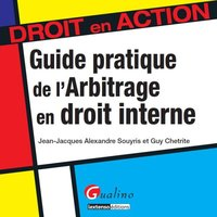 Guide pratique de l'arbitrage en droit interne