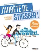 P.Amar, S.André - J'arrête de stresser !