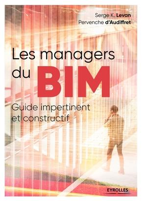 S.Levan, P.d'Audiffret- Les managers du BIM
