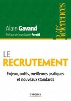 Alain Gavand - Le recrutement