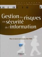 Anne Lupfer - Gestion des risques en sécurité de l'information