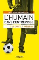Sacha Genot, Philippe Tallois - L'humain dans l'entreprise, un capital à préserver