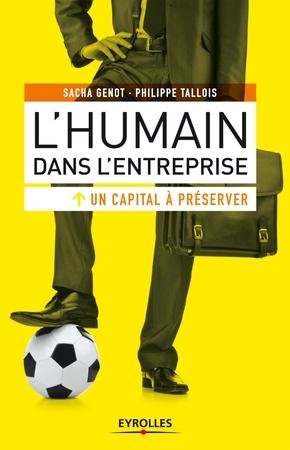 Sacha Genot, Philippe Tallois- L'humain dans l'entreprise, un capital à préserver