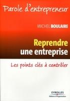 Michel Boulaire - Reprendre une entreprise