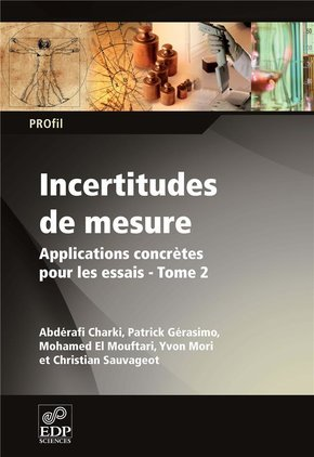 Incertitudes de mesure - Tome 2