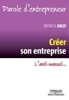 Patrick Jolly - Créer son entreprise