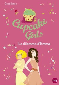 Cupcake girls - Tome 23 le dilemme d'emma