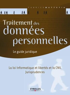 F.Mattatia- Traitement des données personnelles le guide juridique