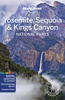 Yosemite, sequoia & kings canyon national parks (5e édition)