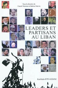 Les leaders et partisans au liban