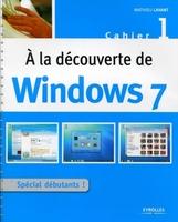 Mathieu Lavant - A la découverte de Windows 7