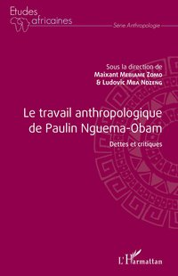 Le travail anthropologique de paulin nguema-obam