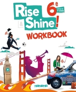 Rise and shine 6e - workbook - version papier