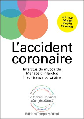 L'accident coronaire
