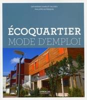 C.Charlot-Valdieu, P.Outrequin - Ecoquartier mode d'emploi