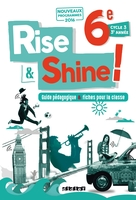 Rise and shine 6e - guide pédagogique - version papier
