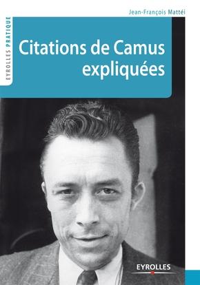 Jean-François Mattéi- Citations de camus expliquées