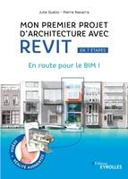 J.Guézo, P.Navarra - Mon premier projet d'architecture avec Revit