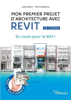 J.Guézo, P.Navarra- Mon premier projet d'architecture avec Revit