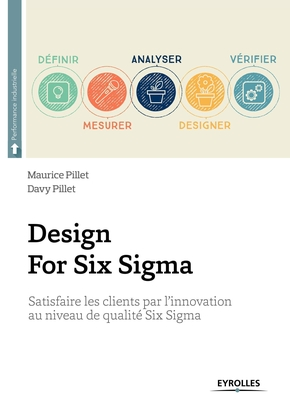 Pillet, Maurice ; Pillet, Davy- Design For Six Sigma