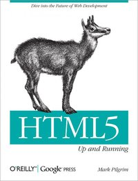 HTML 5 - Up and Running
