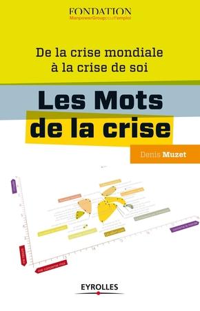 Denis Muzet- Les mots de la crise