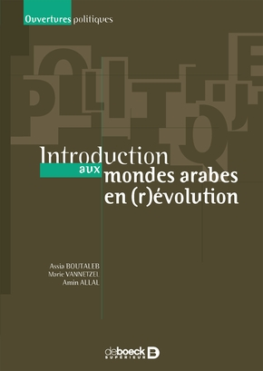 Introduction aux mondes arabes en (r)evolution