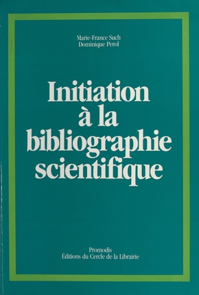 Initiation à la bibliographie scientifique
