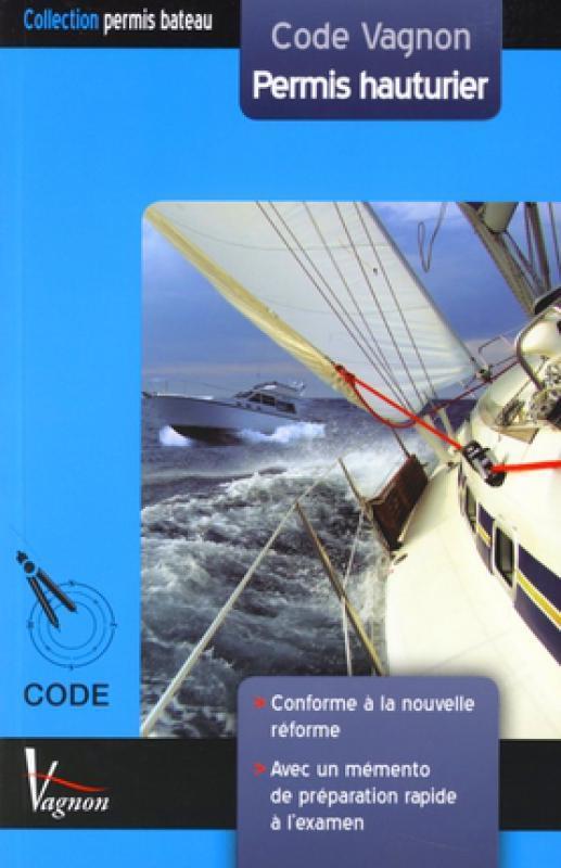 Code Vagnon Permis Hauturier Marc Hozette Andre Nemeta Librairie Eyrolles