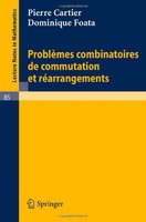 Problemes combinatoires de commutation et rearrangements